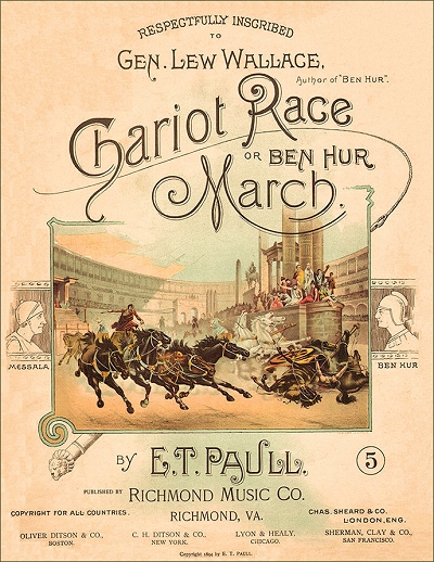 The Chariot Race, or, Ben Hur March (Original)