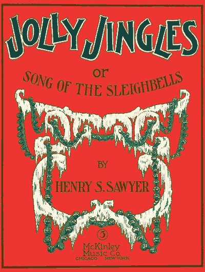 Jolly Jingles or Song of the Sleighbells