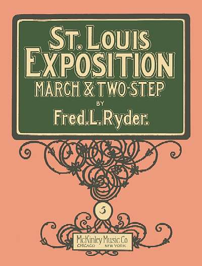 St. Louis Exposition March & Two-Step
